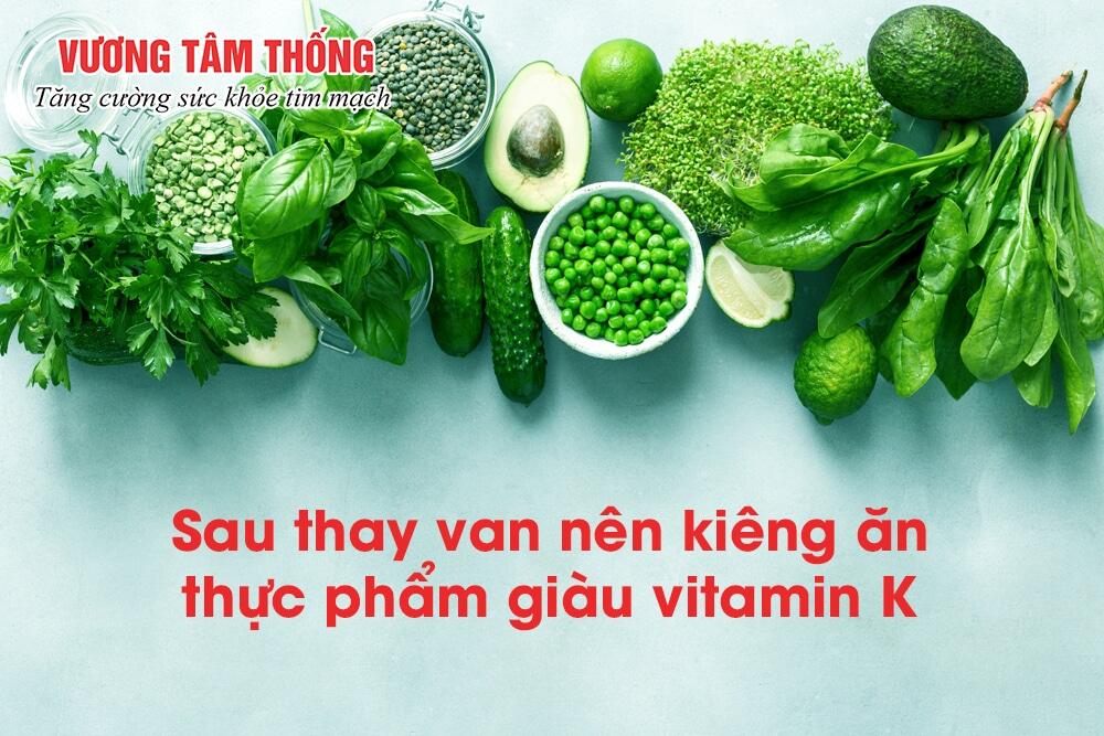 Thực phẩm giàu vitamin K làm giảm tác dụng của thuốc chống đông máu